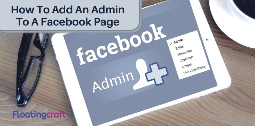 How To Add An Admin To A Facebook Page